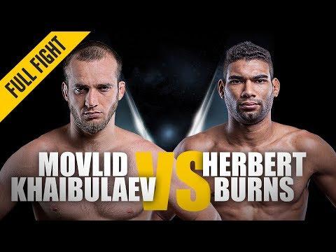 ONE: Full Fight   Movlid Khaibulaev vs. Herbert Burns    Dominant Debut    February 2017