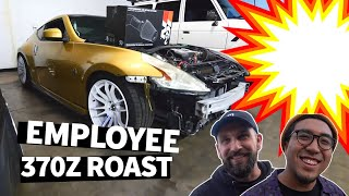 "Found Footage: ""EMPLOYEE APPRECIATION"" Roasting our Shreditor's Clapped out 370Z"