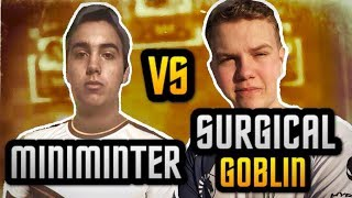 PRO vs PRO | Surgical Goblin vs Miniminter | INSANE BEST OF 5!