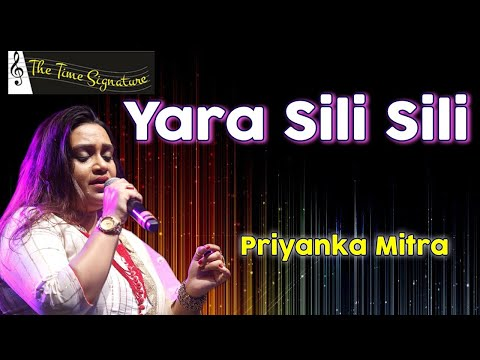 Yara Sili Sili..by Priyanka Mitra