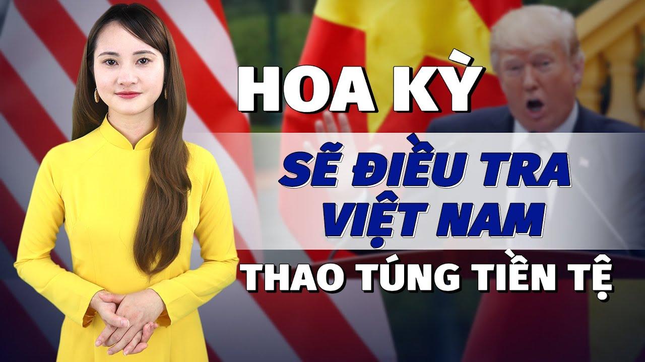 Tin nóng 3/10: Hàng triệu người cầu nguyện cho TT Trump; Mỹ sẽ điều tra Việt Nam thao túng tiền tệ