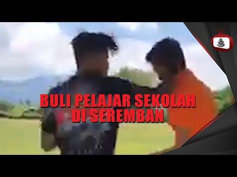 BULI PELAJAR SEKOLAH DI SEREMBAN -#05 OKTOBER 2020