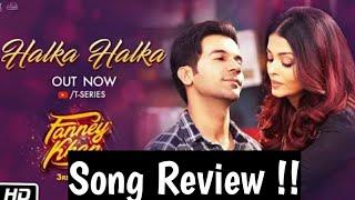 Halka Halka Fanney Khan Song   Song Review   Song Reaction   Sunidhi Chauhan, Divya Kumar  