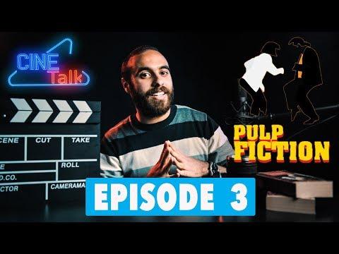 "Cine Talk - Episode 3 - ( Pulp Fiction - Quentin Tarantino ""part 3"" )"