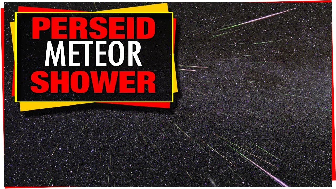 Astronomy: Tonight's Sky  August 2018 - Perseid Meteor Shower
