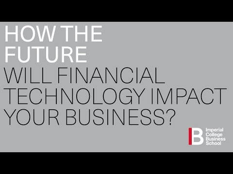 HOW THE FUTURE WILL FINANCIAL TECHNOLOGY IMPACT YOUR BUSINESS?