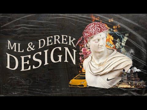 ML – DESIGN ft. DEREK