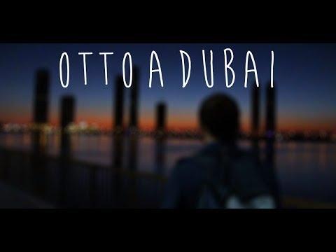 Otto a Dubai