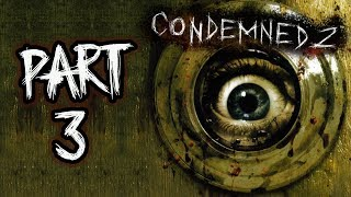 """Condemned 2: Bloodshot - Let's Play - Part 3 - """"Commuter Tracks"""" 