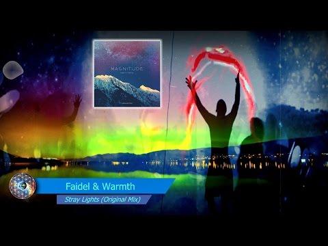 Faidel & Warmth - Stray Lights (Original Mix)