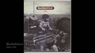 Blackalicious - If I may