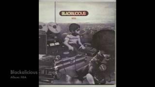 Blackalicious - If I may