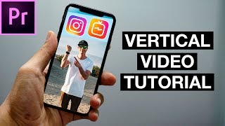 How to Edit IGTV Videos on Premiere Pro (Vertical Video Editing Tutorial)