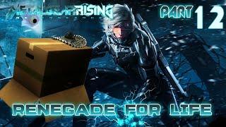 Renegade for Life: Metal Gear Rising Revengeance - 12 -