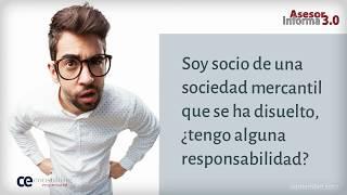 Responsabilidades de los socios en sociedades mercantiles disueltas | Asesor Informa 3.0 Septiembre