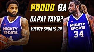 Mighty Sports PH PROUD Ba Dapat Tayo sa Kanila?