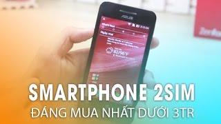 Những Smartphone 2 sim - Chính hãng có giá dưới 3 triệu đáng mua nhất!