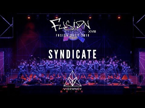 [1st Place] Syndicate | Fusion XVIII 2018 [@VIBRVNCY 4K]