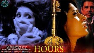 48 Hours Official Trailer (2017) | Sudesh Berry, Deepak Tijori | FWFOriginals