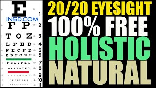 20/20 Eyesight, 100% FREE, HOLISTIC and NATURAL | in5d.com