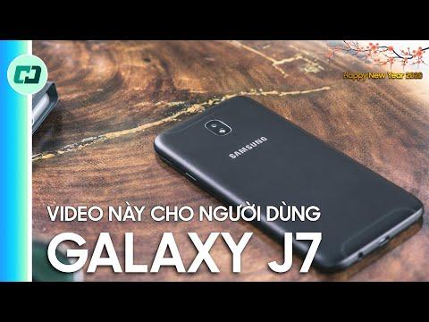 Ai dùng Galaxy J7 Pro nhất định phải xem video này!