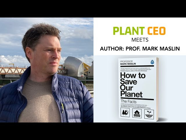 PLANT CEO #57 - How to Save the Planet: The Facts