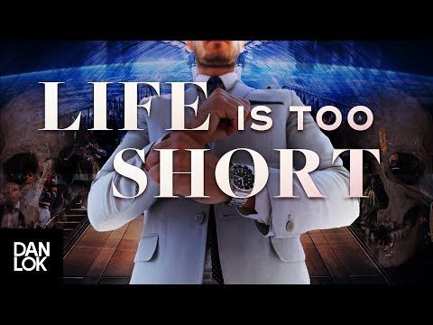 MOTIVATIONAL VIDEO – Life's Too Short