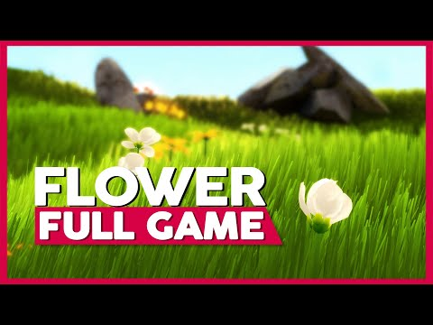 Flower | Full Playthrough (PS4 | 1080p | 60FPS | No Commentary)
