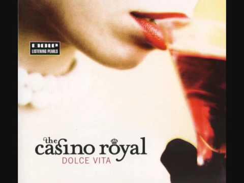 The Casino Royal - Dolce Vita (ALBUM STREAM)