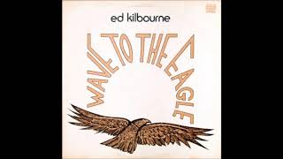 Ed Kilbourne - Last Lonely Eagle