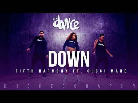 Down  Fifth Harmony ft Gucci Mane Choreography FitDance Life