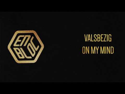ValsBezig - On My Mind (Prod. by Since 96)