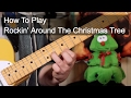 'Rockin' Around the Christmas Tree' Guitar Lesson (Including Sax Solo)