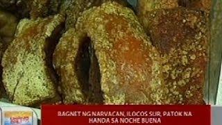 UB: Bagnet ng Narvacan, Ilocos Sur, patok na handa sa Noche Buena
