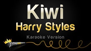 Harry Styles - Kiwi (Karaoke Version) Mp3