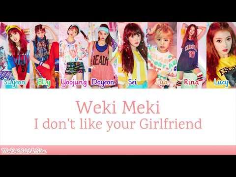Weki Meki 위키미키: I don't like your Girlfriend Lyrics