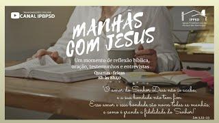 Manhãs com Jesus N.5