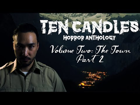 Ten Candles: The Town: Part 2 - Guest Hector Navarro