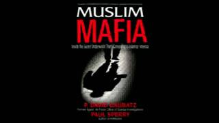 Muslim Mafia:  Inside Secret Underworld that