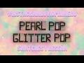 #INSTAGRAMLOVIOPRIMERO PEARL POP & GLITTER POP • SWATCHES + RESEÑA | MAQUILLAJEALAMEXICANA