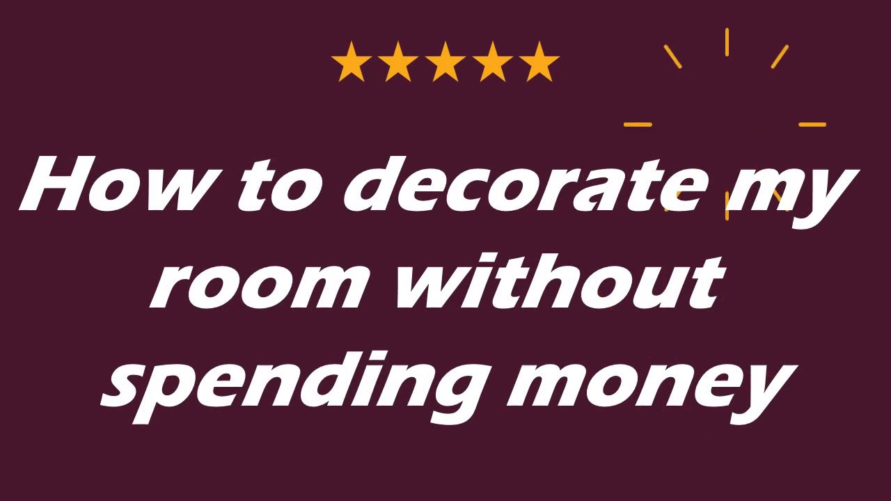 How To Decorate My Room Without Spending Money Youtube
