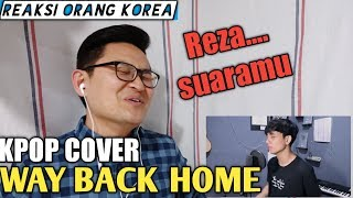 REAKSI ORANG KOREA @ Way Back Home (숀 SHAUN) Cover by Reza Darmawangsa