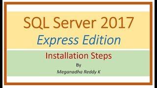 SQL Server 2017 Express Edition Installation Steps