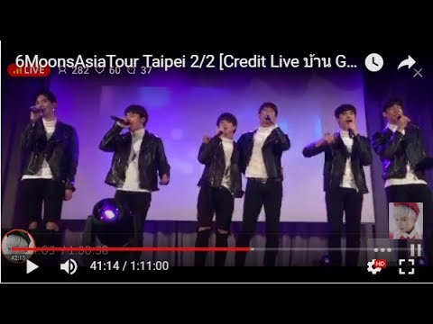6MoonsAsiaTour Taipei  2/2 [Credit  Live บ้าน GxxodBas China Fc ]