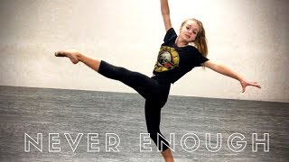 Never Enough - Loren Allred || Choreographed by Felicity Hayama Video