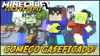 Minecraft: COCA VS PEPSI  COMEÇO GASEIFICADO! #1 (Lucky Block Mod)