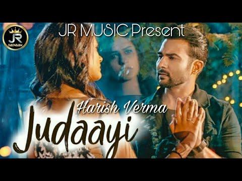 Judaayi (FULL VIDEO SONG) HARISH VERMA /JR MUSIC/ 2018
