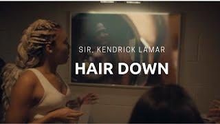 SiR - Hair Down ft. Kendrick Lamar (Lyrics)