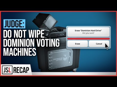 Judge: DO NOT Wipe Dominion Voting Machines