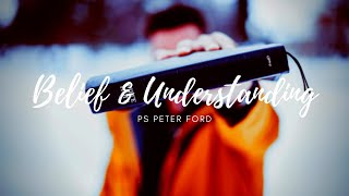 Bayside Christian Church - Belief & Understanding - Ps Peter Ford